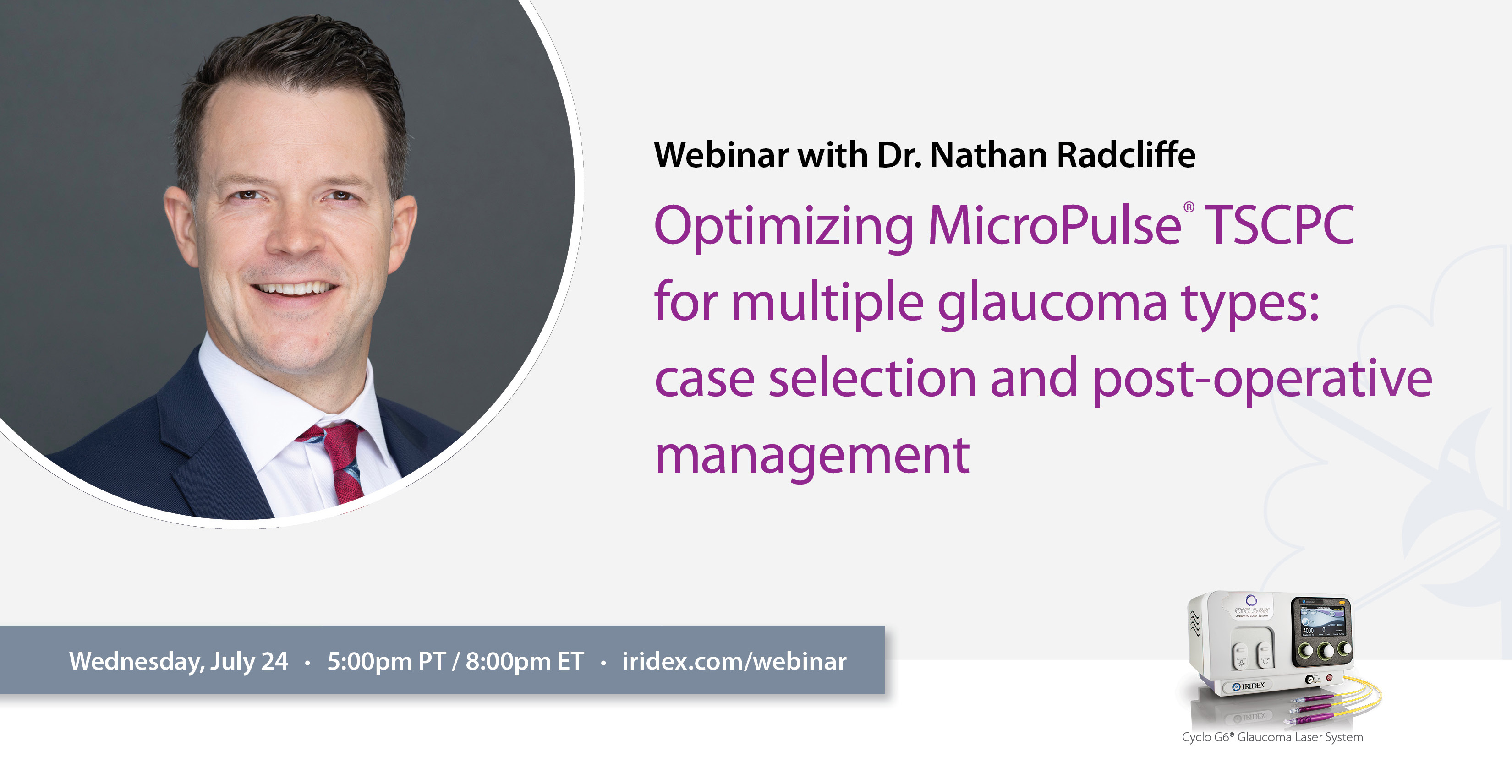 Webinar: Optimizing MicroPulse® TSCPC for multiple glaucoma types: case selection and post-operative management